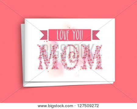 Creative text Mom made by beautiful flowers, Elegant greeting card design with envelope for Happy Mother's Day celebration.