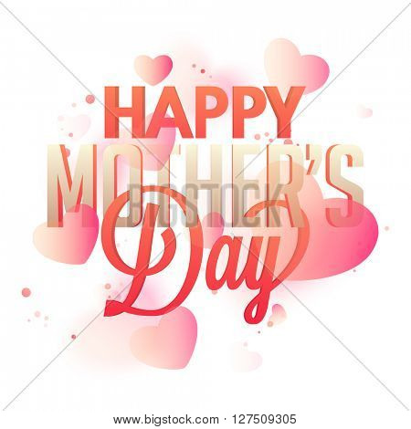 Elegant greeting card design with stylish text Happy Mother's Day on glossy hearts decorated background