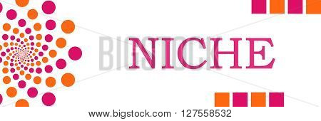 Niche text written over pink orange background.