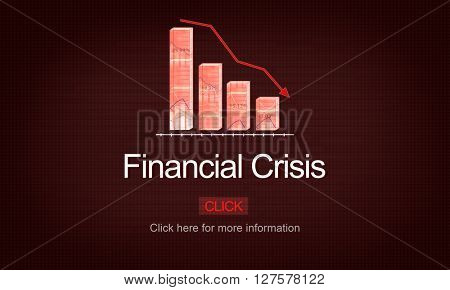 Financial Crisis Depression Failure Decrease Concept