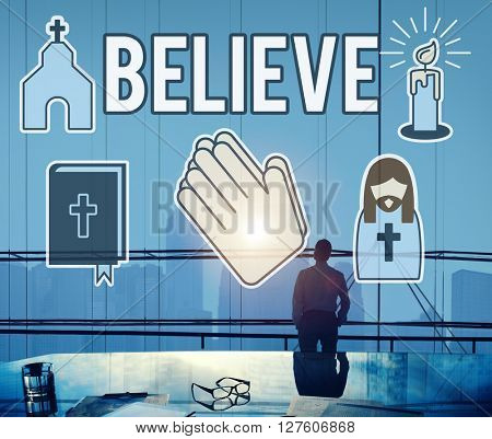 Believe Faith Individuality Mindset Spirituality Concept