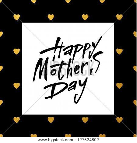 Black Calligraphy Inscription. Vintage Happy Mothers's Day Typographical Background.