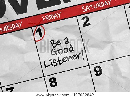 Concept image of a Calendar with the text: Be a Good Listener