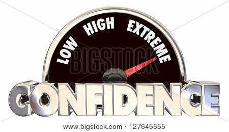Confidence High Belief Faith Good Attitude Outlook Speedometer 3d