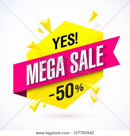 Mega Sale poster, banner. Vector illustration.