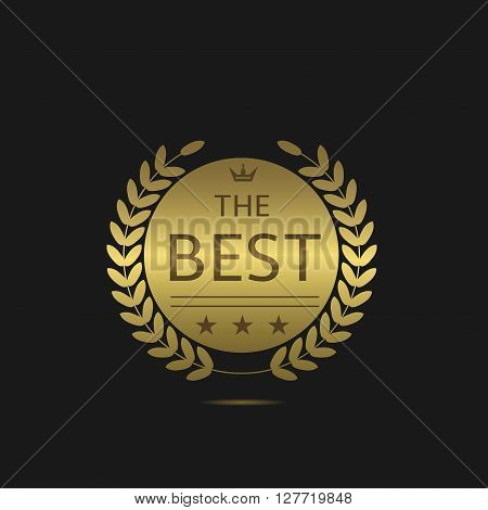 The Best label with laurel wreath, crown and stars. Golden sign. Best, top, warranty, premium symbol