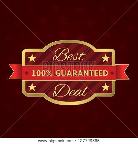 Best deal. Golden best deal sign with red ribbon. Guaranteed label