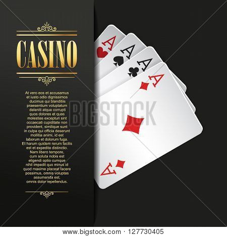 Casino background. Vector Poker illustration. Gambling template. Casino design with playing cards. Four aces. Casino banner. Casino logo. Casino flyer. Vector casino gambling illustration. Casino