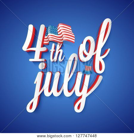 Elegant greeting card design with glossy text 4th of July and American Flag on shiny blue background for Independence Day celebration.