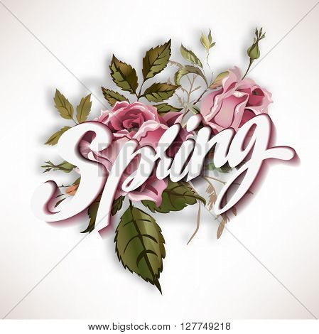 Lettering Spring background  illustration with roses