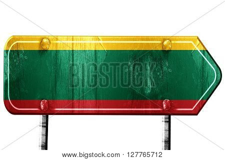 Lithuanian flag, 3D rendering, vintage road sign isolation
