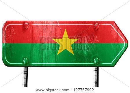 Burkina Faso flag, 3D rendering, vintage road sign isolation