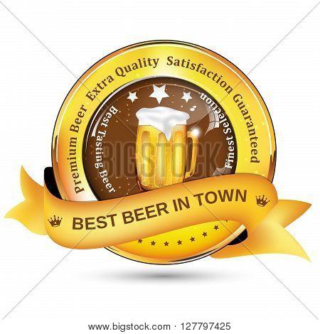 Best Beer in Town - Elegant label - Premium beer, extra quality, satisfaction guaranteed. Print colors used