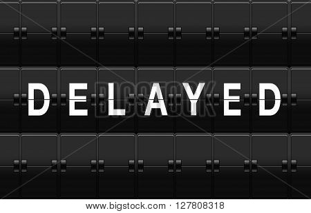Airport split-flap board with delayed text on white