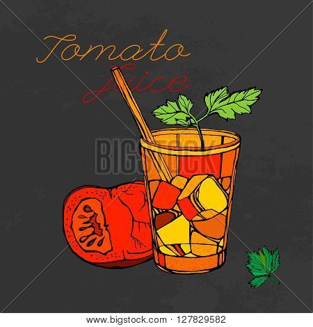Hand drawn tomato juice image  in artistic style. Vector illustration on a textured dark gray background. Tomatoes, Ice and parsley in a glass in red, orange, black and green colors.