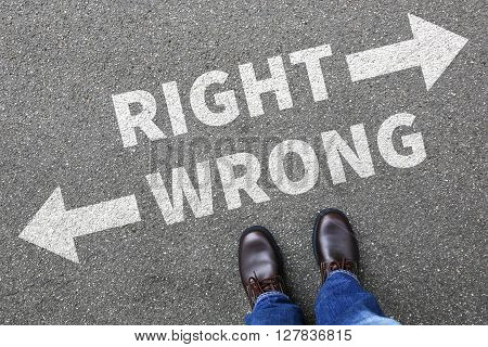 Right Wrong Business Man Concept Businessman Goals Success Solution Decision Decide