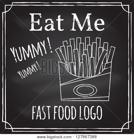 Eat me. Elements on the theme of the restaurant business.  Chalk drawing on a blackboard. Logo, branding,  logotype,  badge  with a  fries in box.  Fast food symbol. Vector illustration.