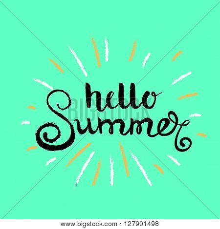 Hello Summer vector illustration. Vector hand lettering inspirational typography poster hello summer. Summer fun quote. Handwritten summer lettering.