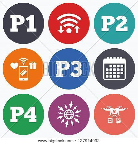 Wifi, mobile payments and drones icons. Car parking icons. First, second, third and four floor signs. P1, P2, P3 and P4 symbols. Calendar symbol.