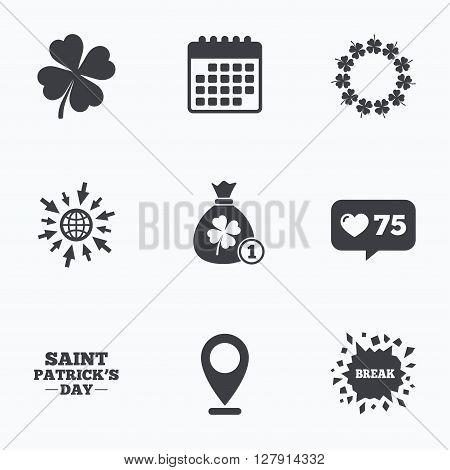 Calendar, like counter and go to web icons. Saint Patrick day icons. Money bag with coin and clover sign. Wreath of quatrefoil clovers. Symbol of good luck. Location pointer.
