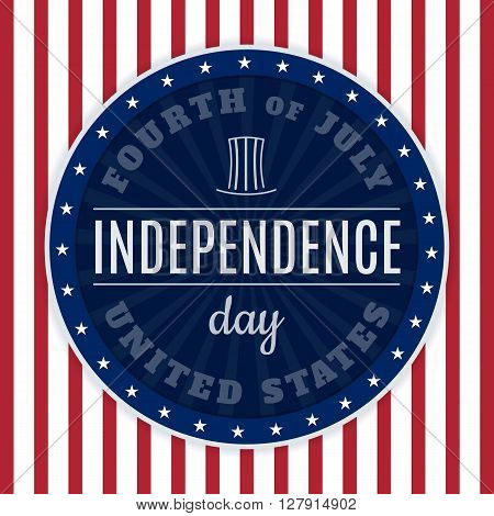 Vintage design for fourth of July Independence Day USA. Designed in traditional american flag colors, retro label elements, abstract Washington Monument, stars and stripes. Patriotic series