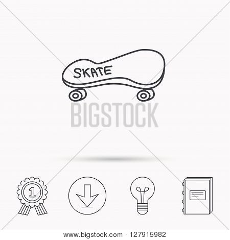 Skateboard icon. Skating sport sign. Skate with wheels symbol. Download arrow, lamp, learn book and award medal icons.