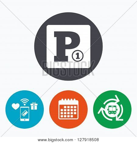 Paid parking sign icon. Car parking symbol. Mobile payments, calendar and wifi icons. Bus shuttle.