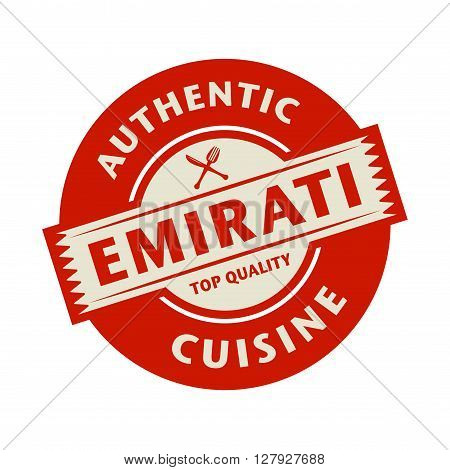 Abstract stamp or label with the text Authentic Emirati Cuisine written inside, vector illustration