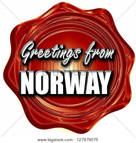 Greetings from norway