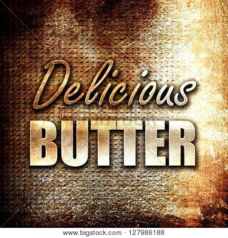 Delicious butter sign