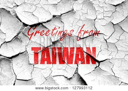 Grunge cracked Greetings from taiwan