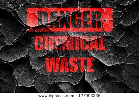 Grunge cracked Chemical waste sign