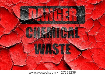 Grunge cracked Chemical waste sign