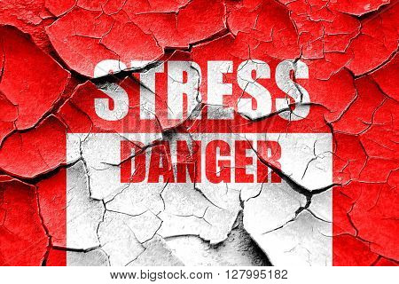 Grunge cracked Stress sign background