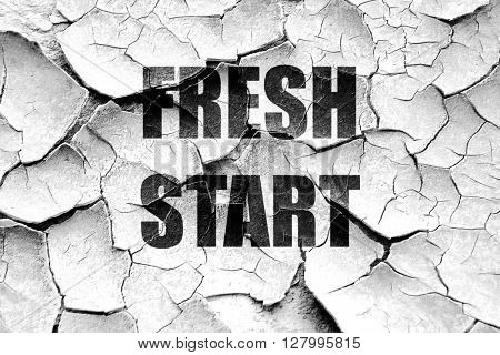 Grunge cracked Fresh start sign