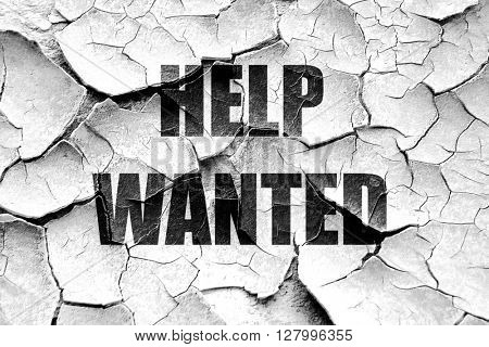 Grunge cracked Help wanted sign