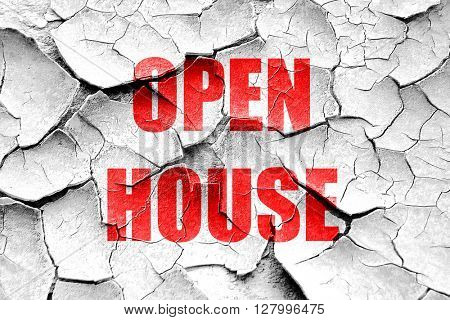 Grunge cracked Open house sign