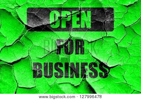 Grunge cracked Open for business sign