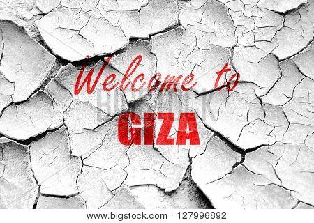 Grunge cracked Welcome to giza
