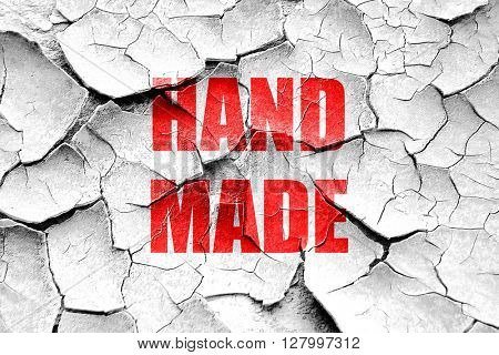 Grunge cracked hand made sign