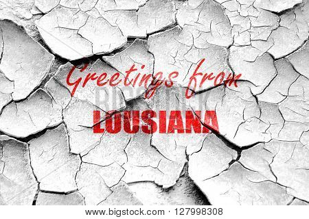 Grunge cracked Greetings from lousiana