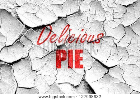 Grunge cracked Delicious pie sign