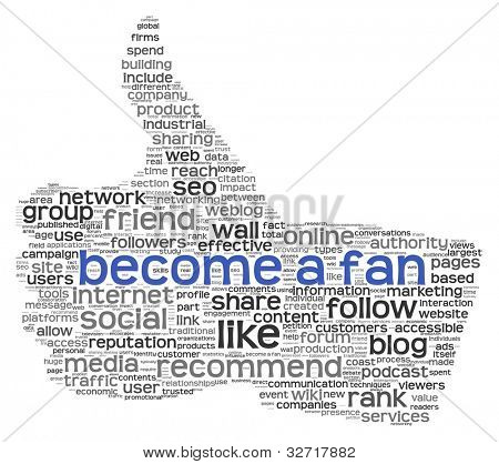 Become a fan concept in tag cloud of thumb up shape isolated on white background