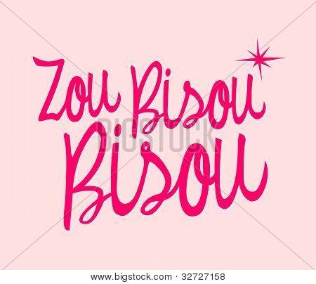 Zou Bisou Bisou