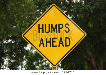 Humps Ahead Sign With Clipping Path