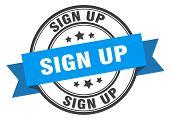 Sign Up Label. Sign Up Blue Band Sign. Sign Up poster