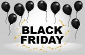 Celebration Balloon Sales Black Friday On A Grey Background. Balloons Black Friday. White Balloons W poster