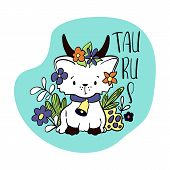 Taurus Astrological Zodiac Sign With Cute Cat Character. Cat Zodiac Icon. Kitten Taurus Sticker. Bab poster