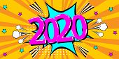 2020 New Year Comic Speech Bubble In Retro. Pop Art Style On Sunburst Background. Vector Illustratio poster