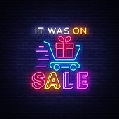 Sale Neon Sign Vector. Discounts Banner In Fashionable Neon Style. It Was On Sale Luminous Signboard poster